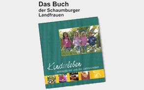 """""""Kinderleben"""", das Buch der Schaumburger Landfrauen"""